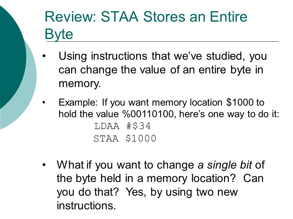 Review: STAA Stores an Entire Byte