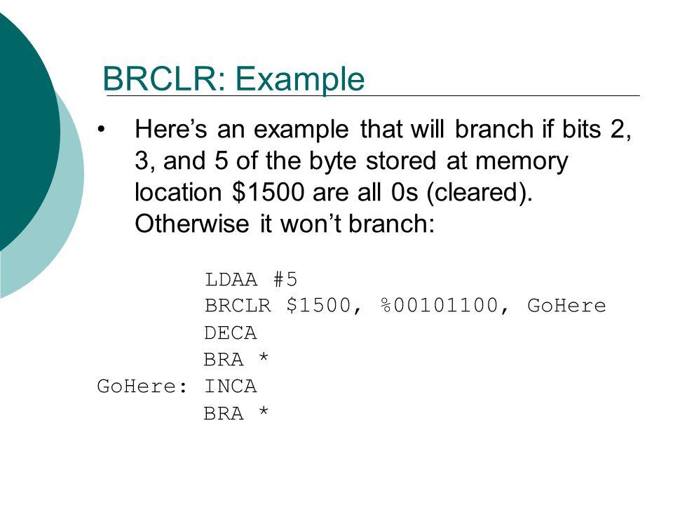 BRCLR: Example