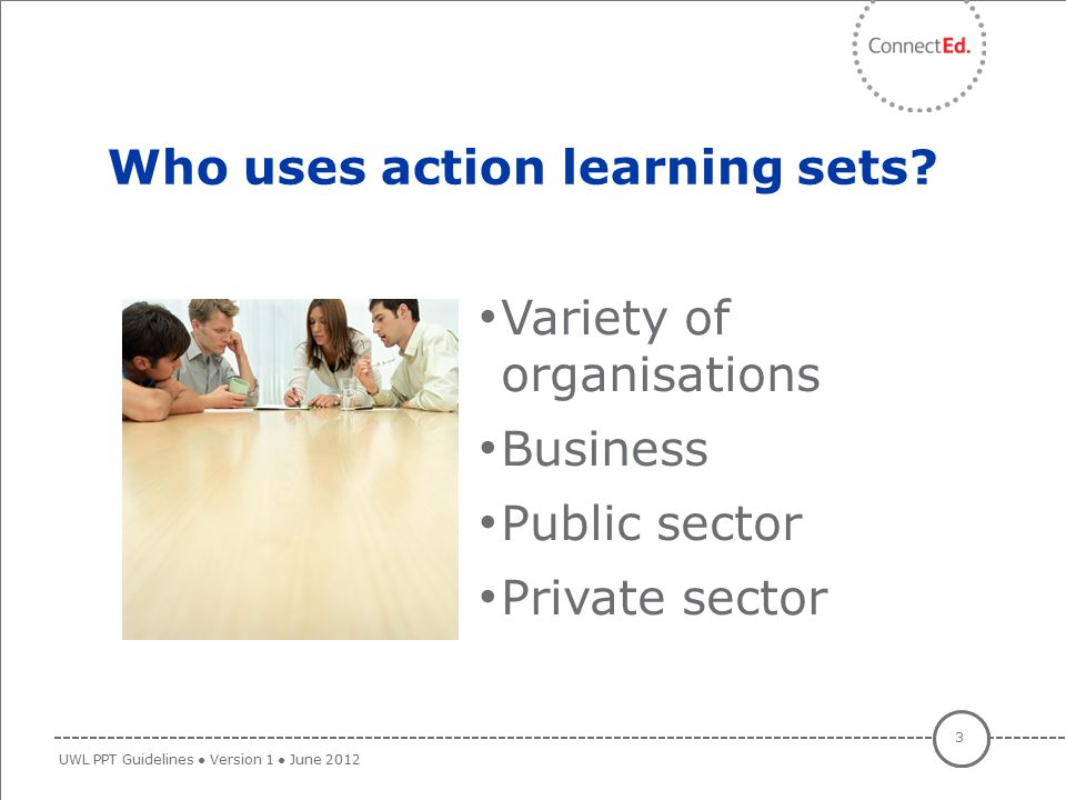 Who uses action learning sets