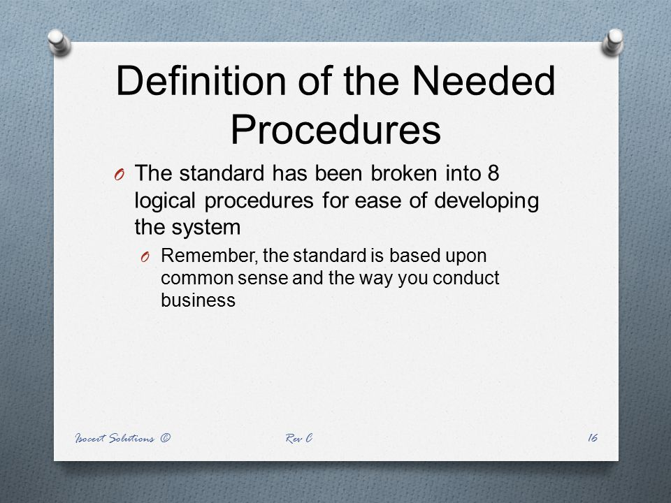 Definition of the Needed Procedures