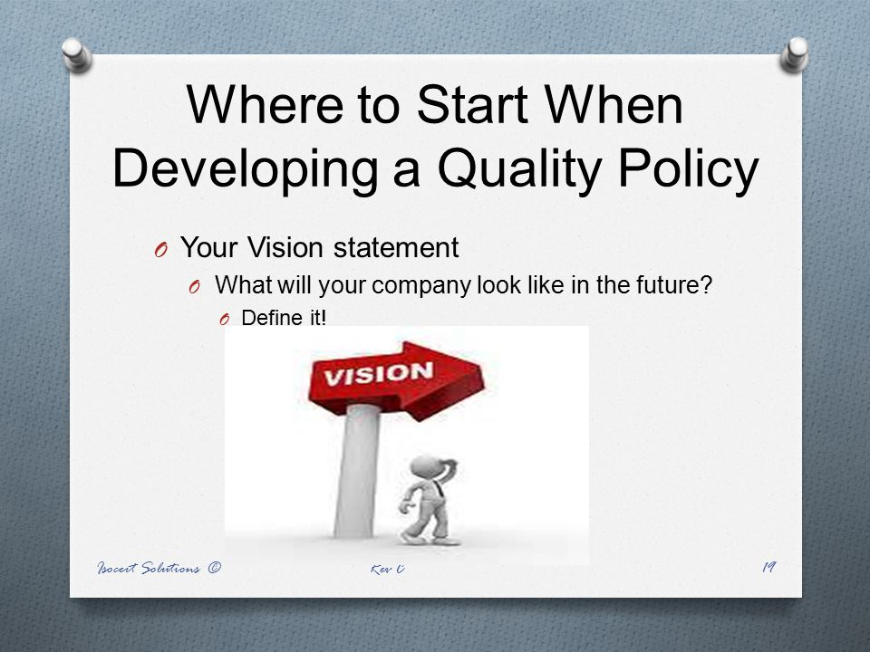 Where to Start When Developing a Quality Policy