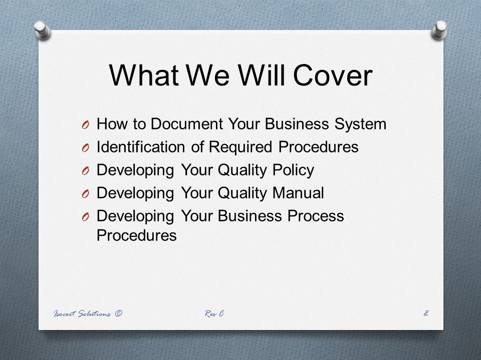 What We Will Cover How to Document Your Business System