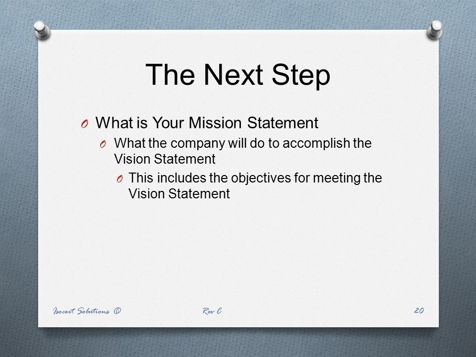 The Next Step What is Your Mission Statement