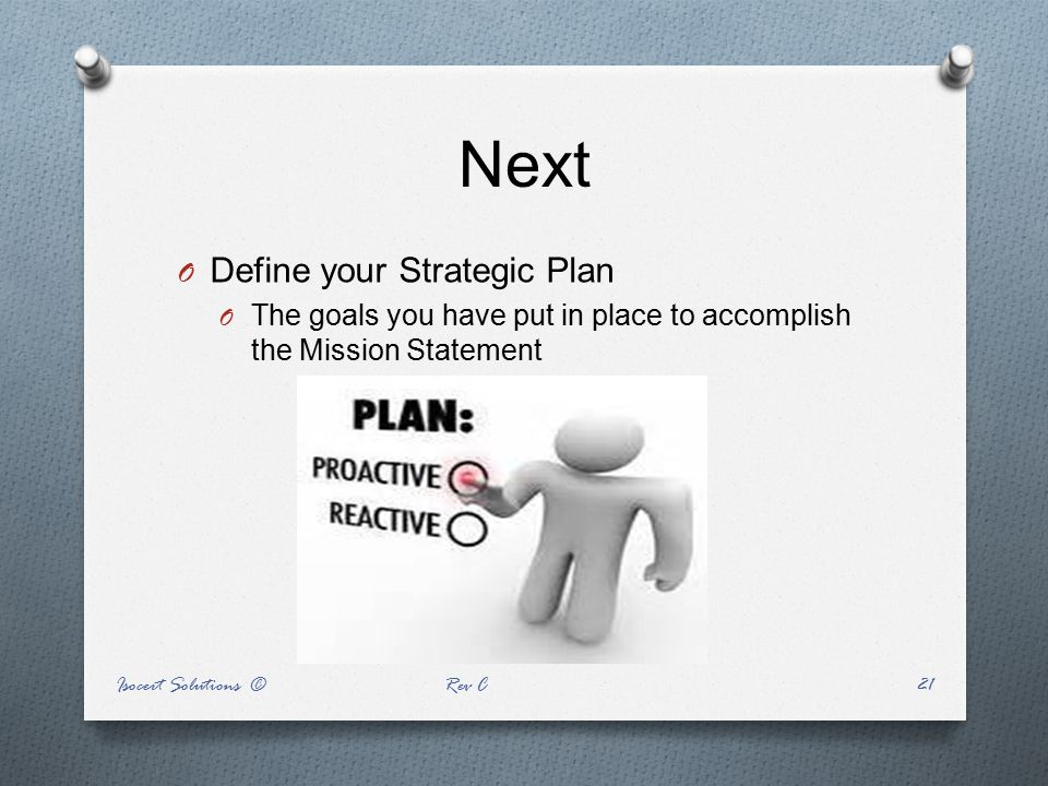 Next Define your Strategic Plan