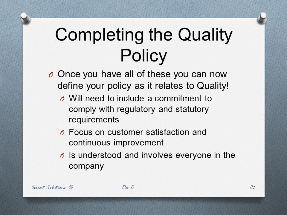 Completing the Quality Policy
