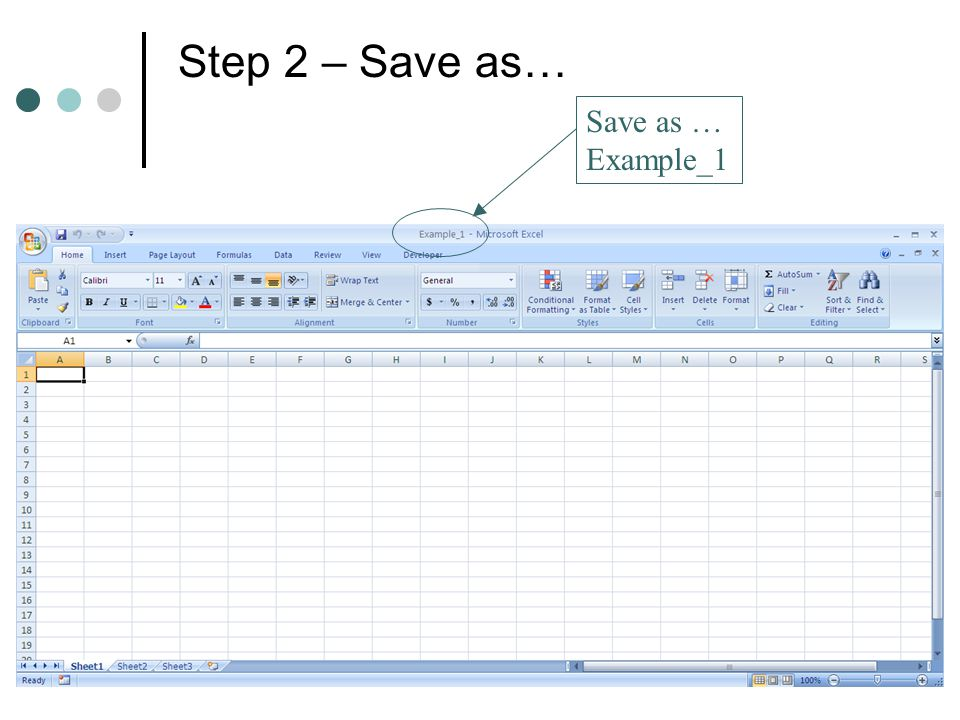 Step 2 – Save as… Save as … Example_1