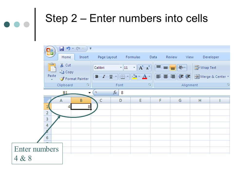 Step 2 – Enter numbers into cells