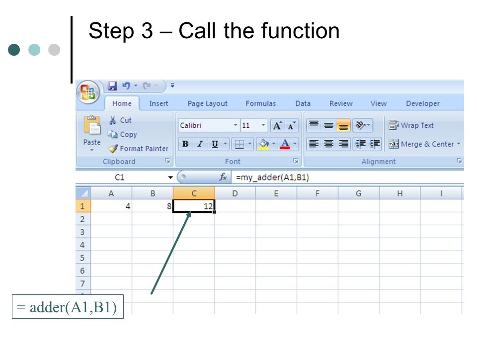 Step 3 – Call the function