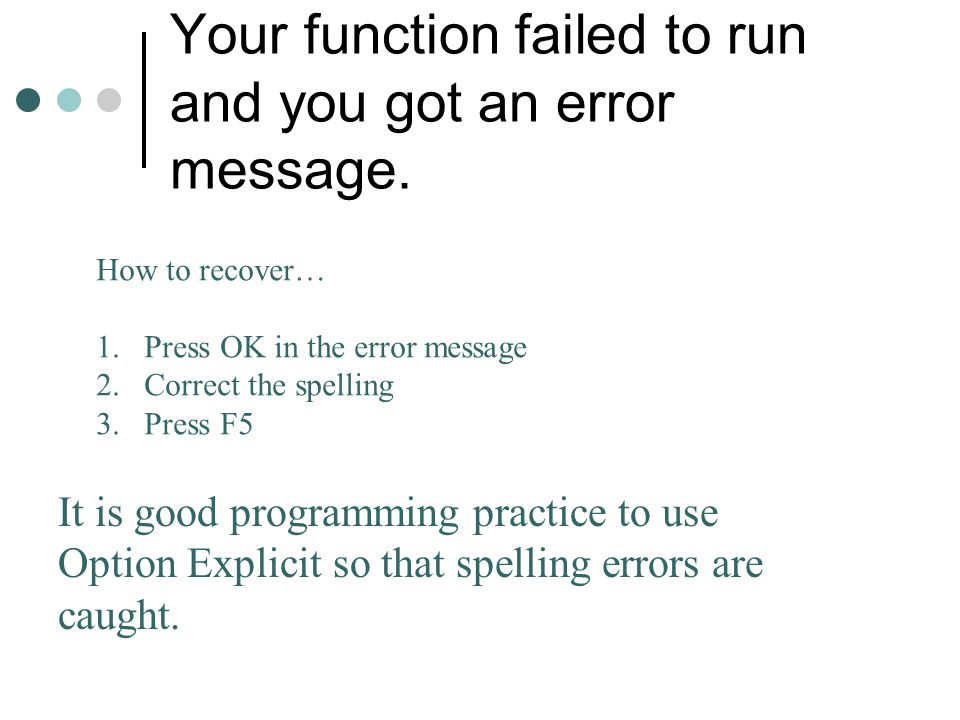 Your function failed to run and you got an error message.