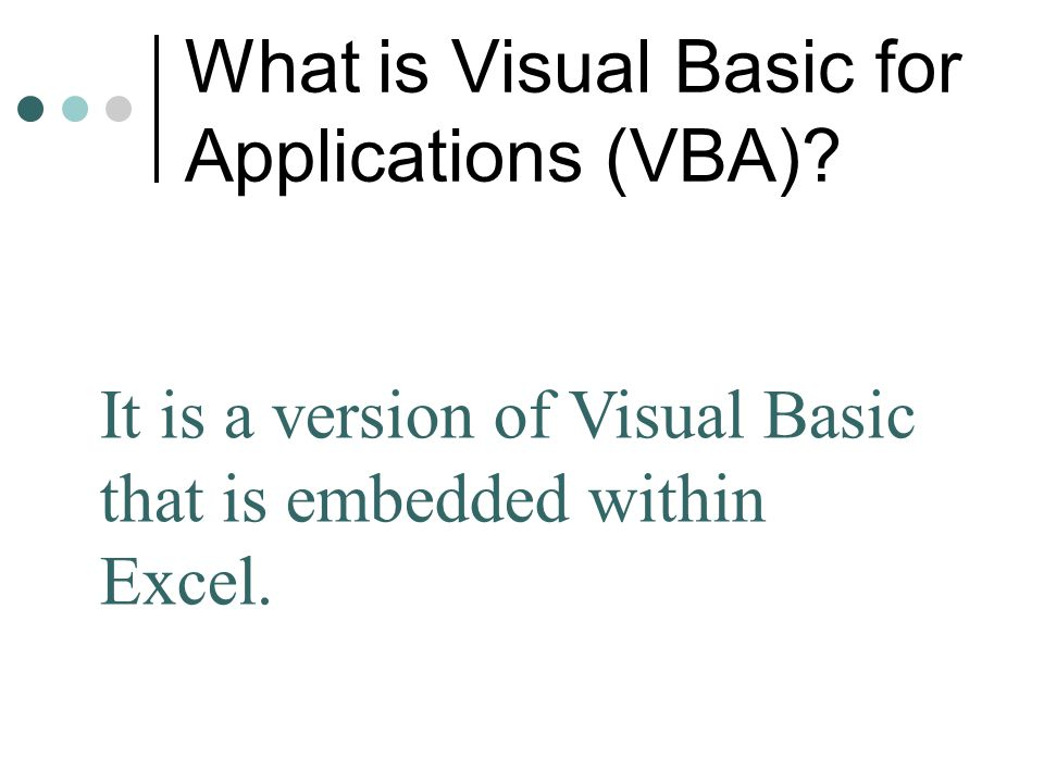 What is Visual Basic for Applications (VBA)