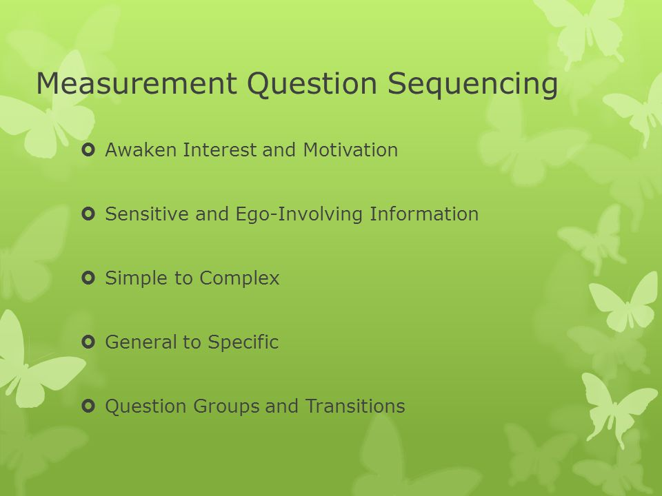 Measurement Question Sequencing