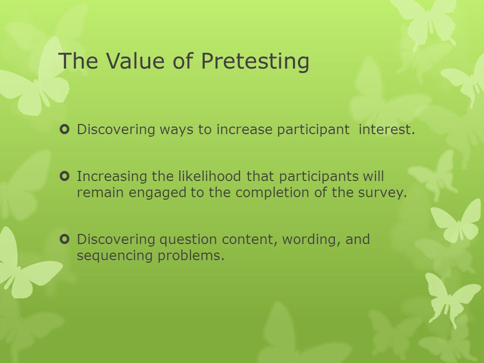 The Value of Pretesting