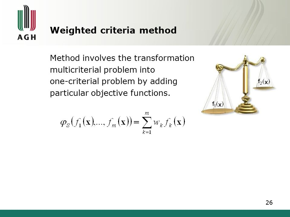Weighted criteria method