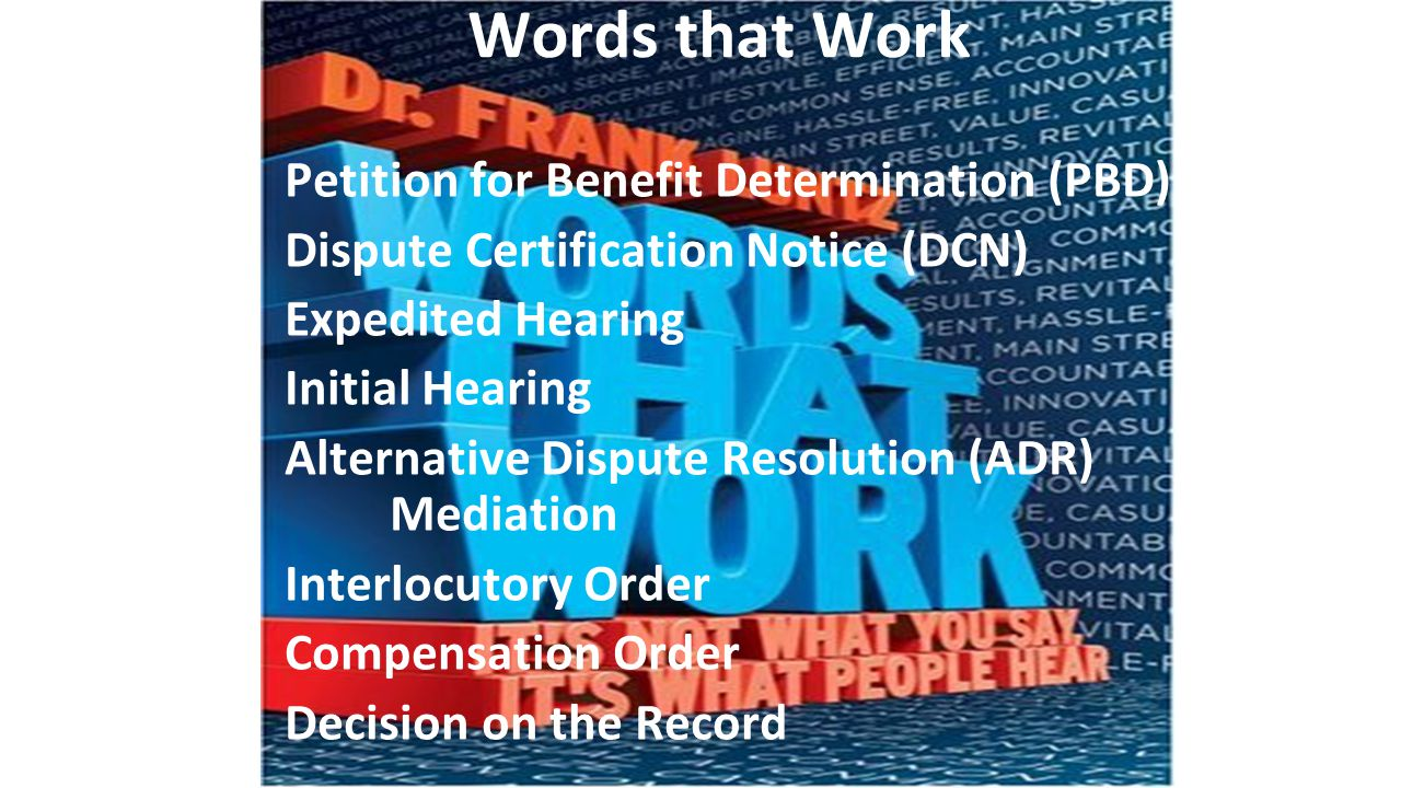 Words that Work Petition for Benefit Determination (PBD)