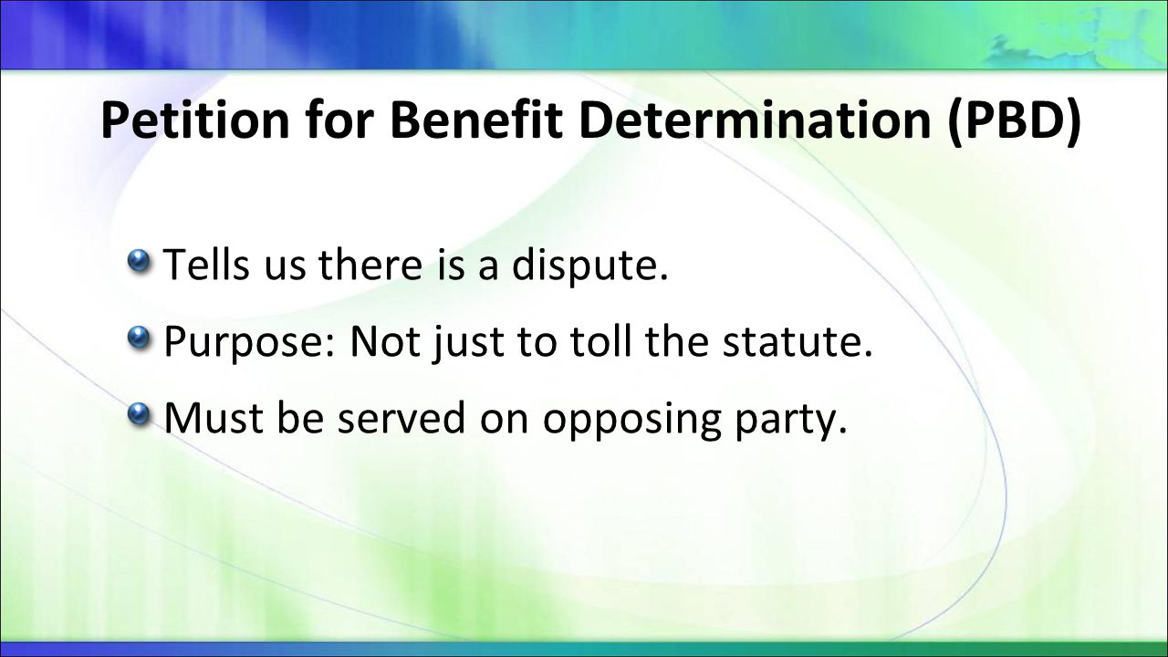 Petition for Benefit Determination (PBD)