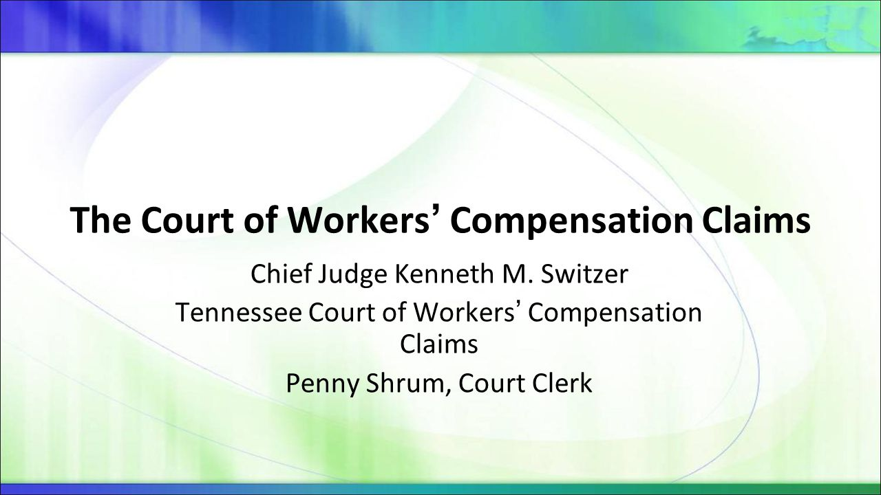 The Court of Workers' Compensation Claims