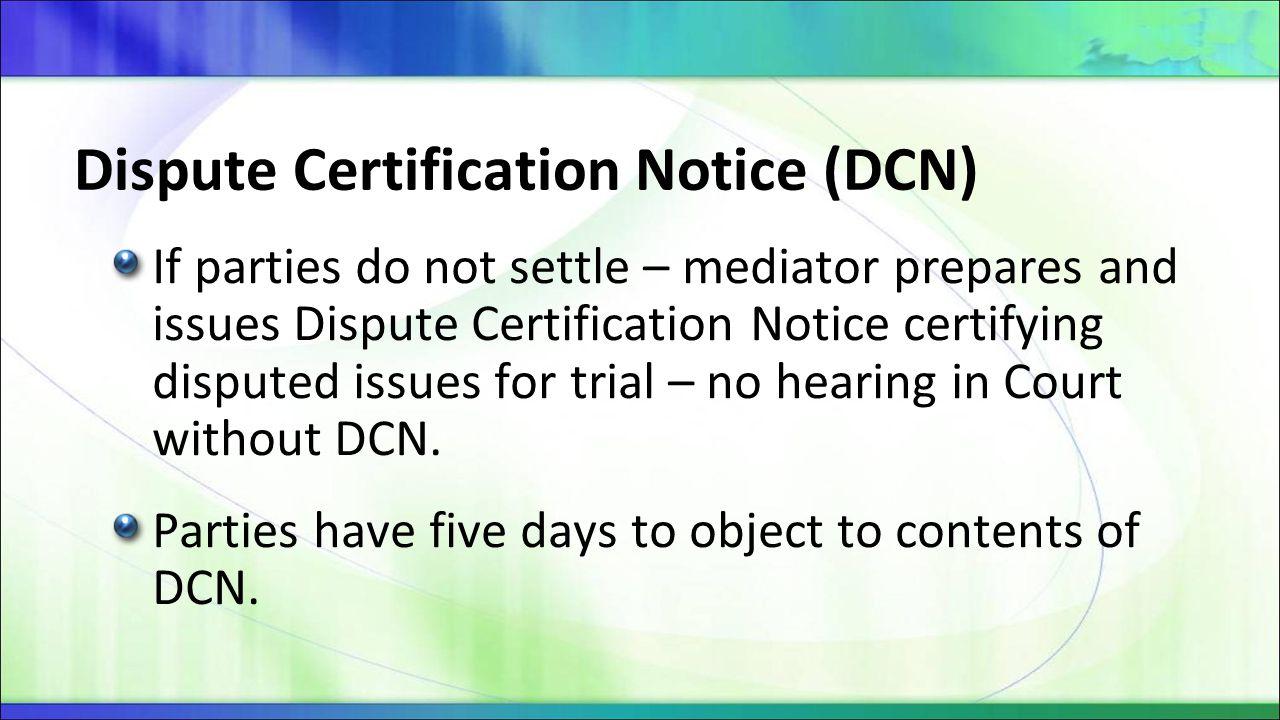 Dispute Certification Notice (DCN)