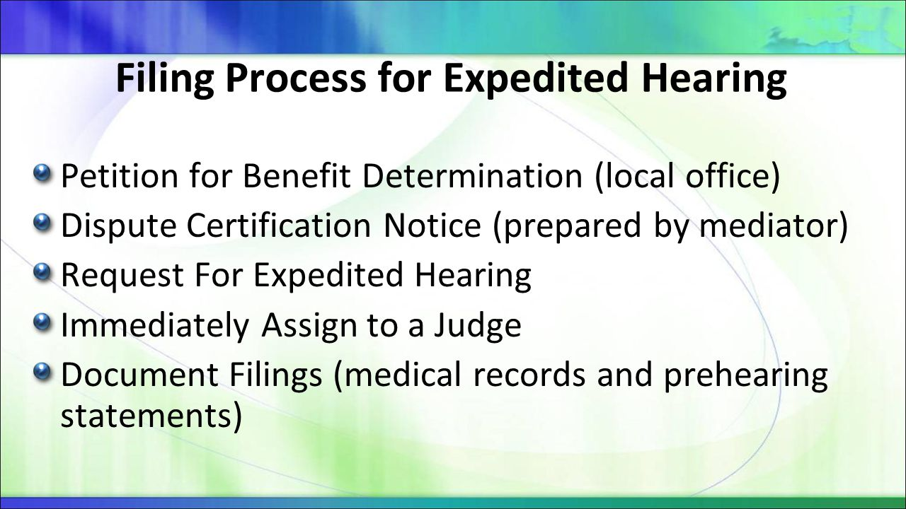 Filing Process for Expedited Hearing