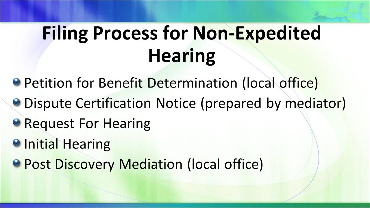 Filing Process for Non-Expedited Hearing