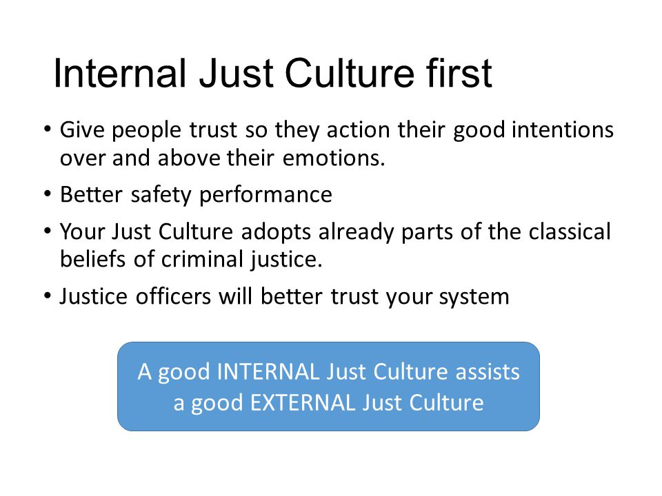 Internal Just Culture first