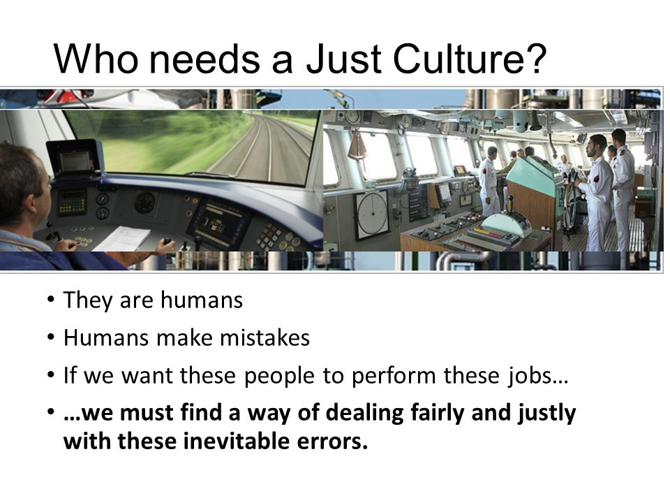 Who needs a Just Culture