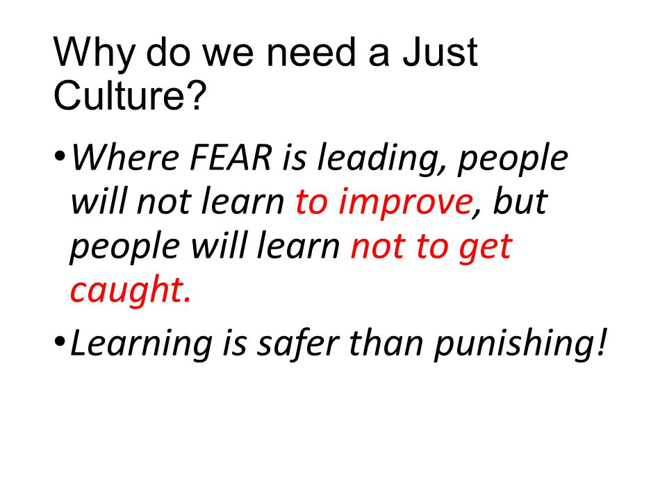 Why do we need a Just Culture