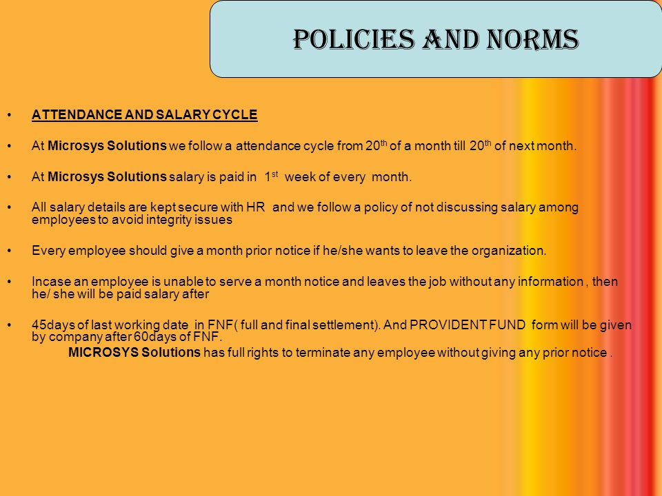 Policies And Norms ATTENDANCE AND SALARY CYCLE