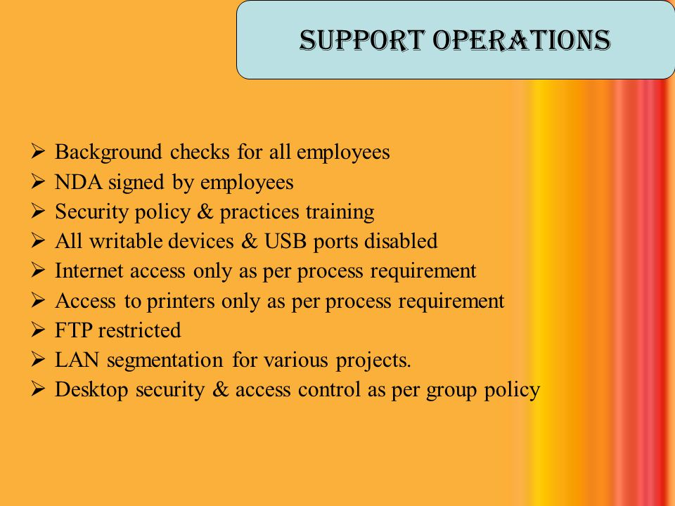 Support operations Background checks for all employees