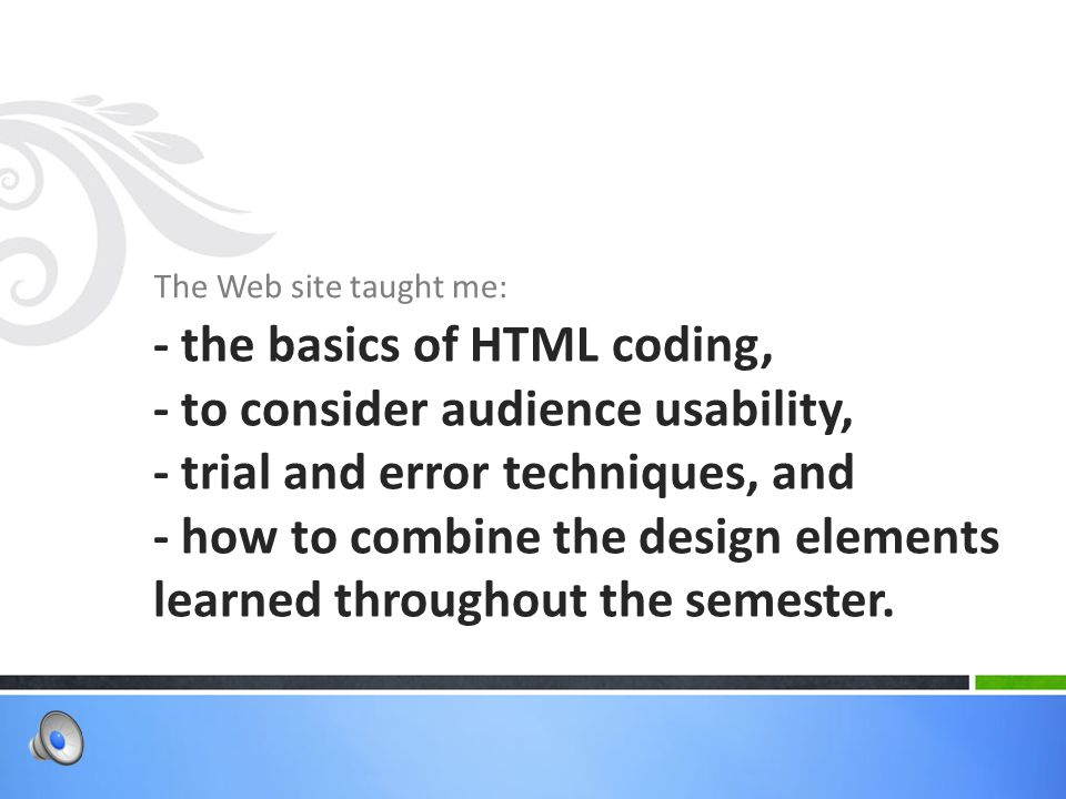 The Web site taught me: