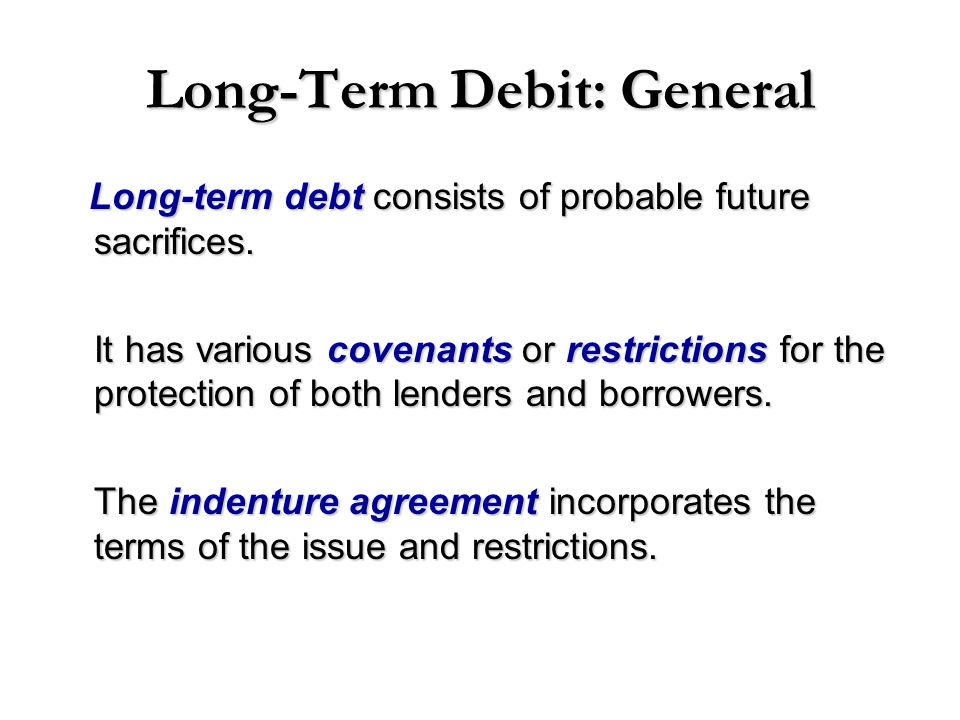 Long-Term Debit: General