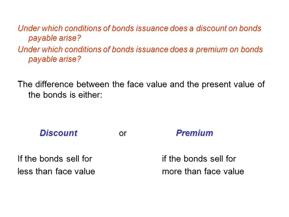 If the bonds sell for if the bonds sell for