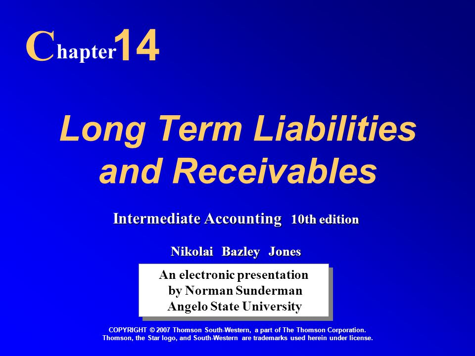 Long Term Liabilities and Receivables