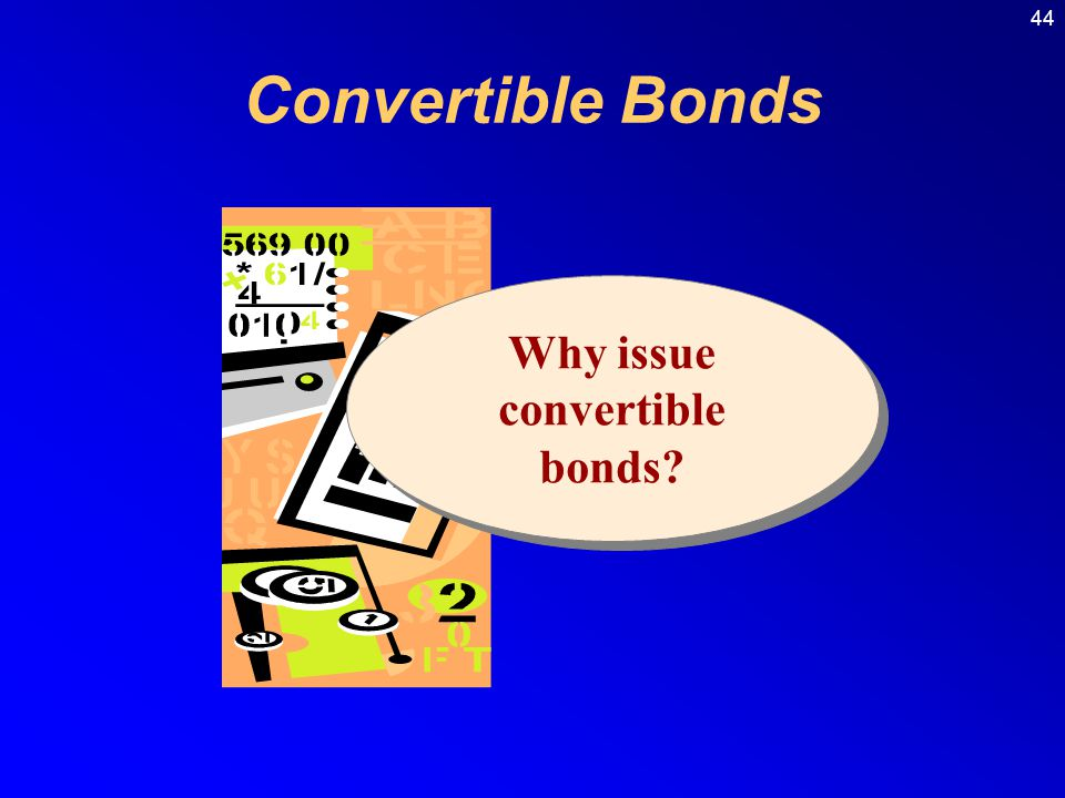 Why issue convertible bonds