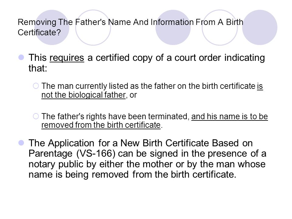 Removing The Father s Name And Information From A Birth Certificate