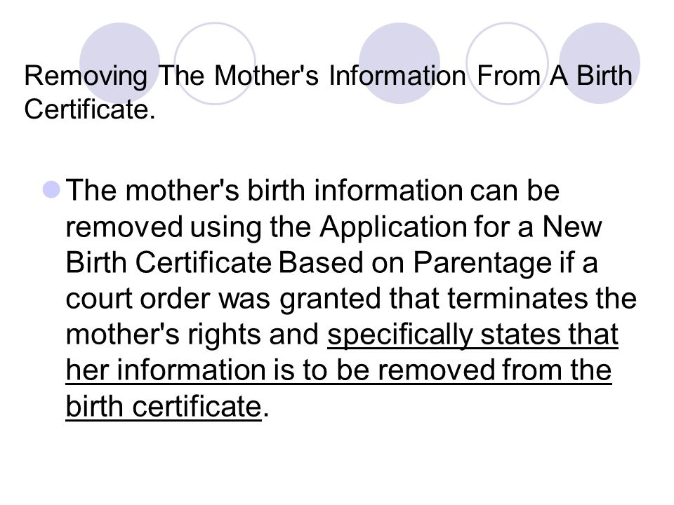 Removing The Mother s Information From A Birth Certificate.