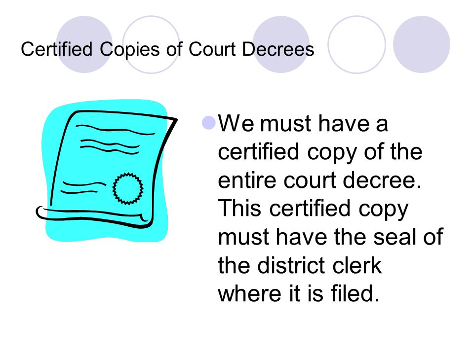 Certified Copies of Court Decrees