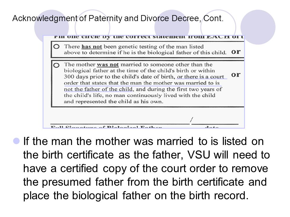 Acknowledgment of Paternity and Divorce Decree, Cont.