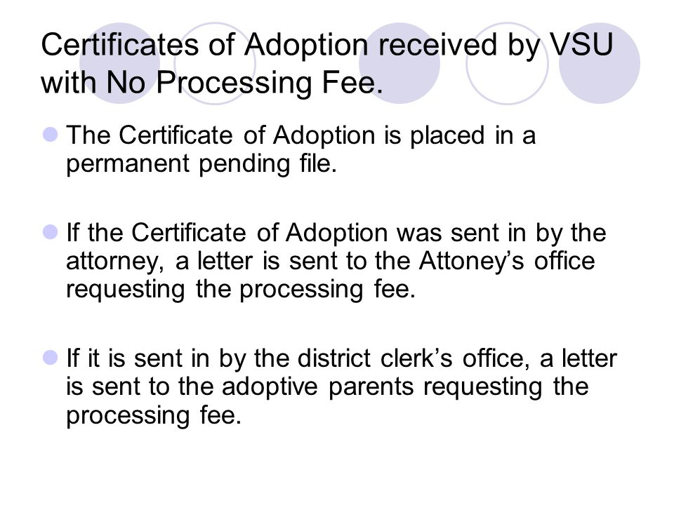 Certificates of Adoption received by VSU with No Processing Fee.