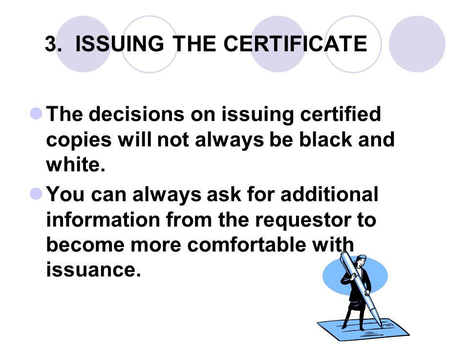 3. ISSUING THE CERTIFICATE