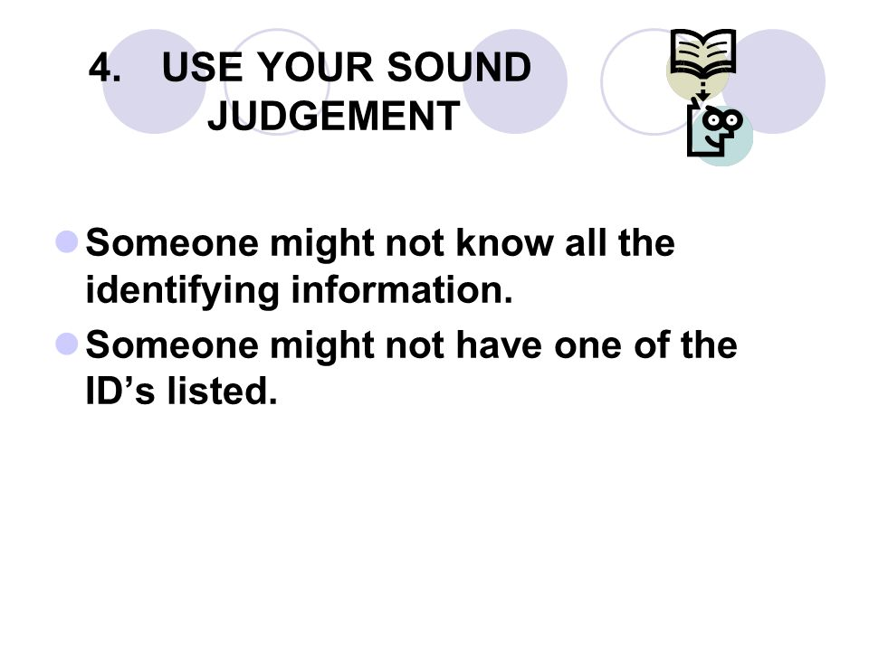 USE YOUR SOUND JUDGEMENT