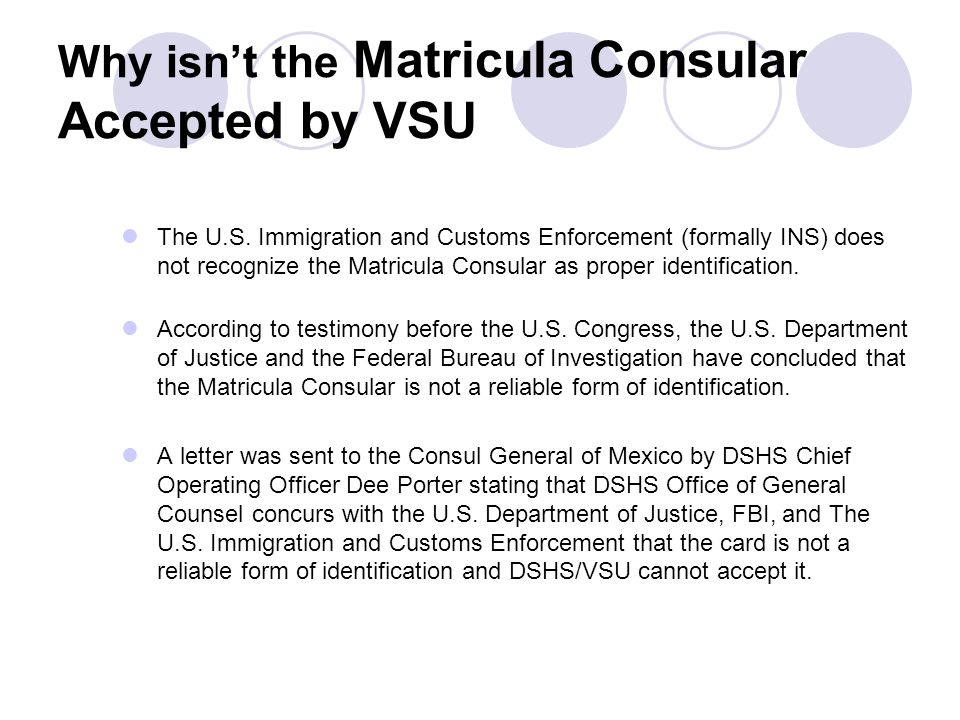 Why isn't the Matricula Consular Accepted by VSU