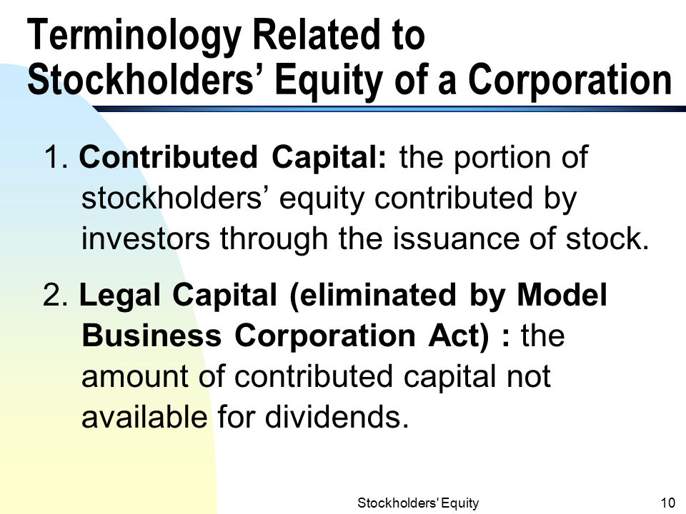 Terminology Related to Stockholders' Equity of a Corporation