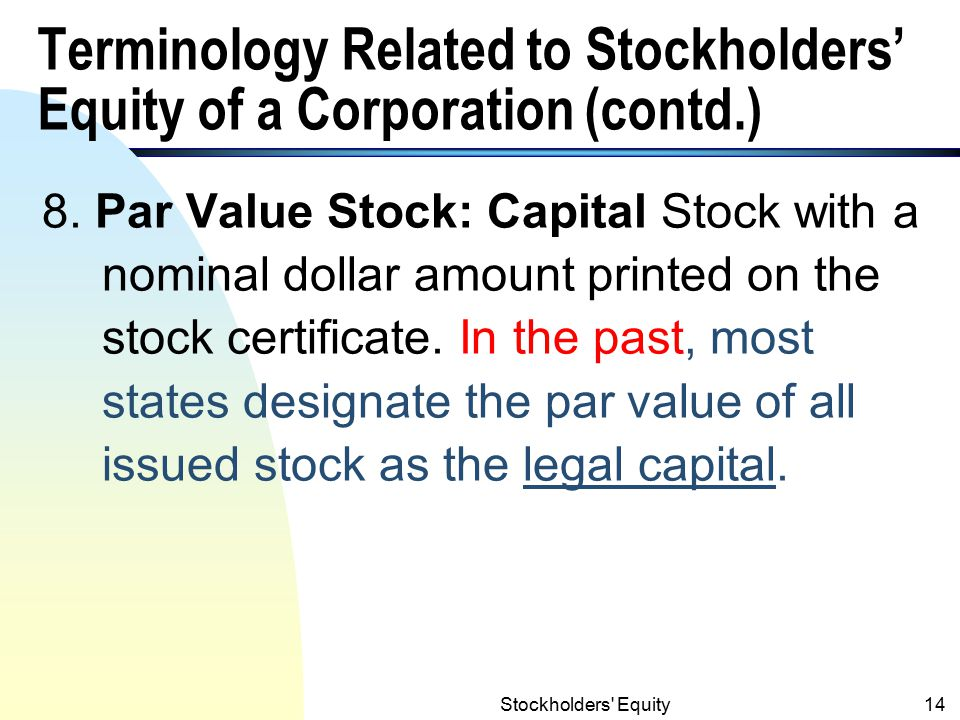 Terminology Related to Stockholders' Equity of a Corporation (contd.)
