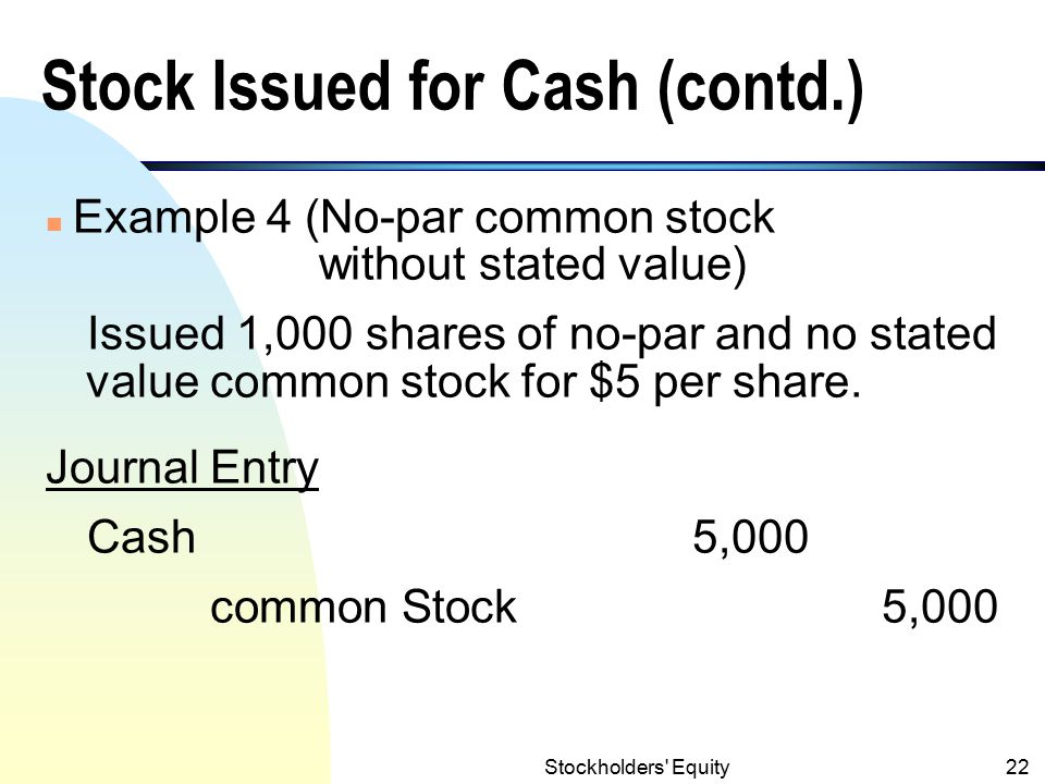 Stock Issued for Cash (contd.)