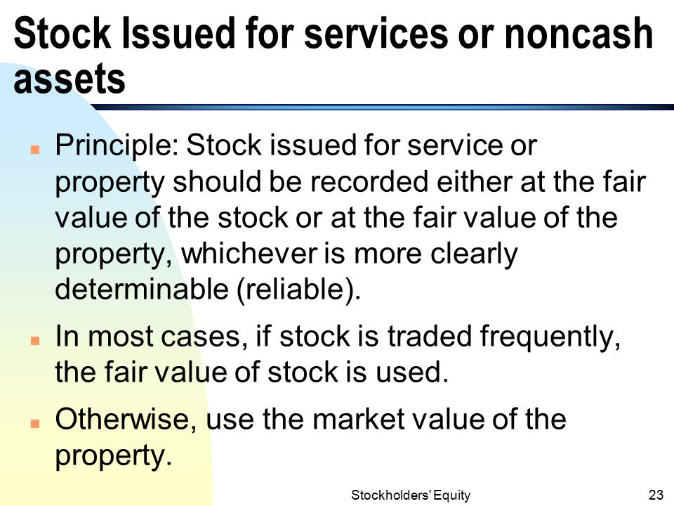 Stock Issued for services or noncash assets
