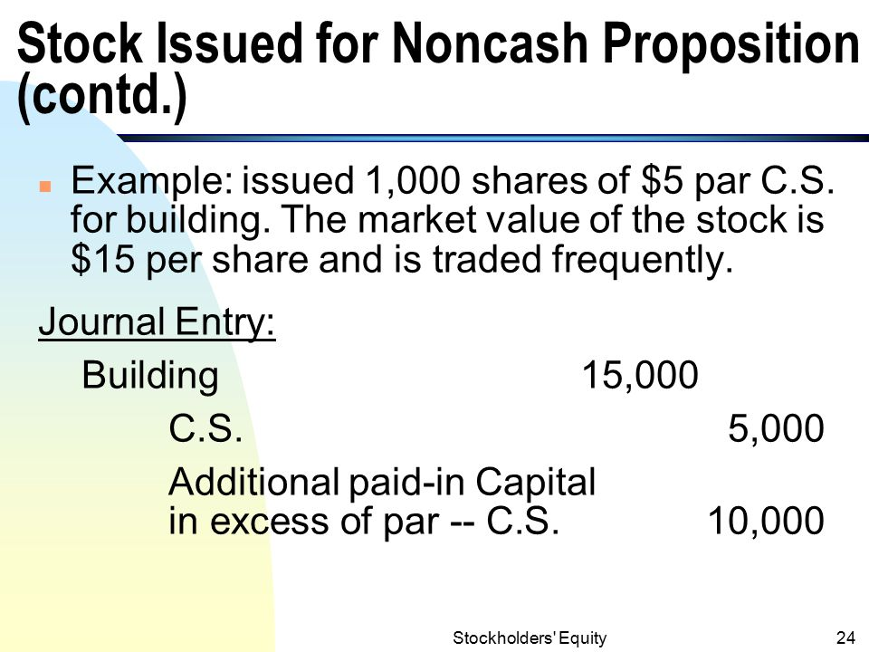 Stock Issued for Noncash Proposition (contd.)