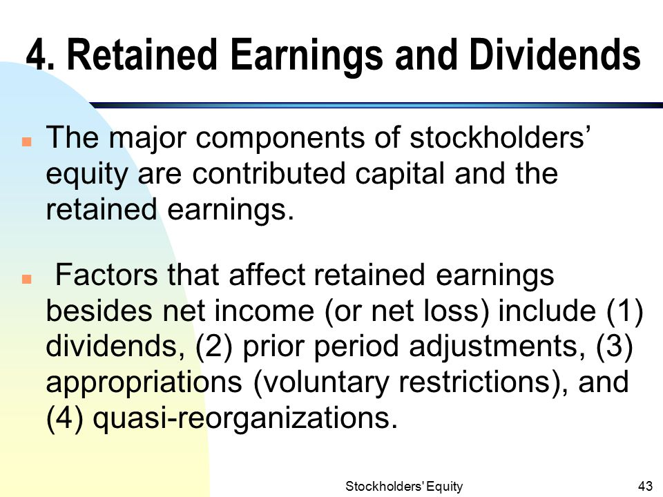 4. Retained Earnings and Dividends
