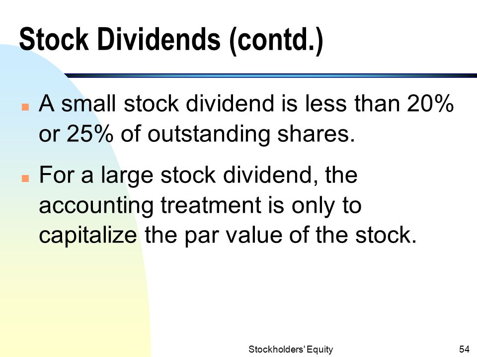 Stock Dividends (contd.)