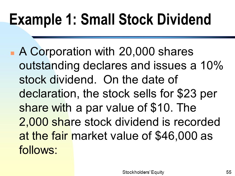 Example 1: Small Stock Dividend