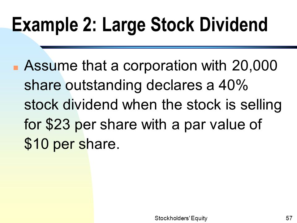 Example 2: Large Stock Dividend